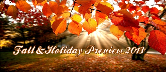 2013 Fall/Holiday Preview