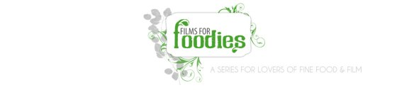 Films For Foodies