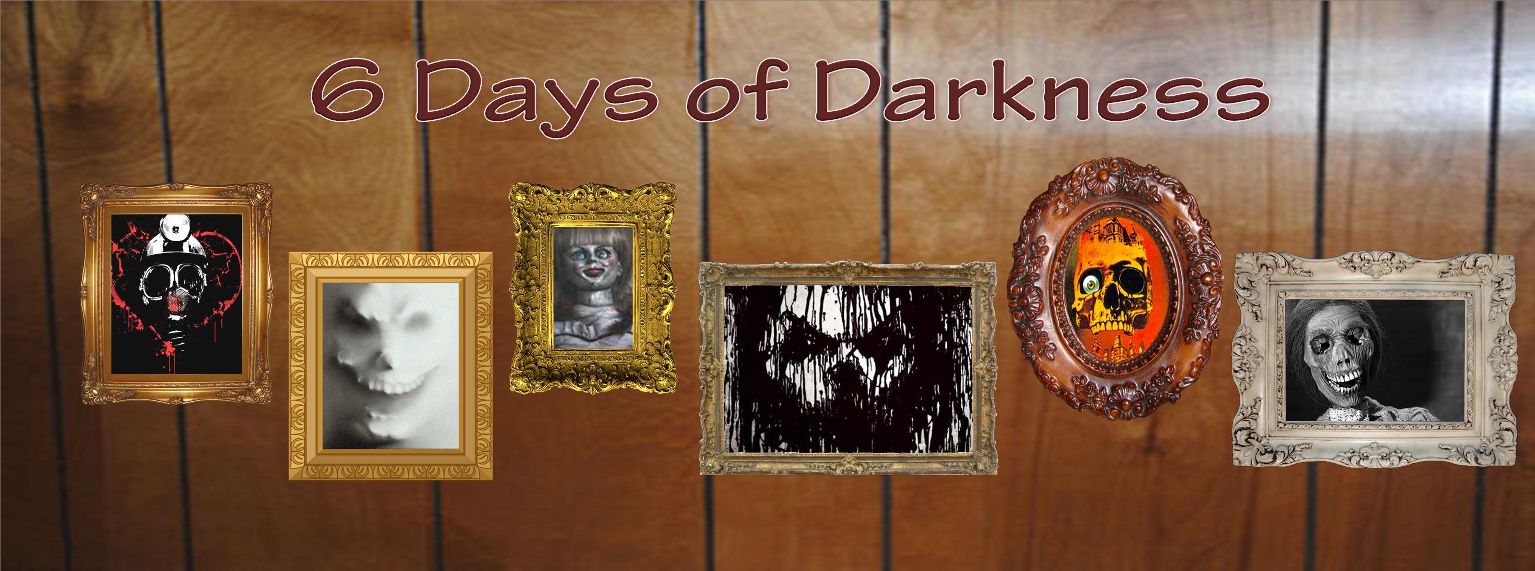 Six Days of Darkness 2014