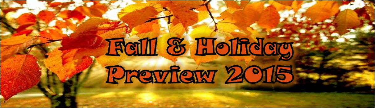 2015 Fall-Holiday Preview